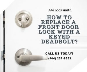 How to Replace a Front Door Lock with a Keyed Deadbolt?